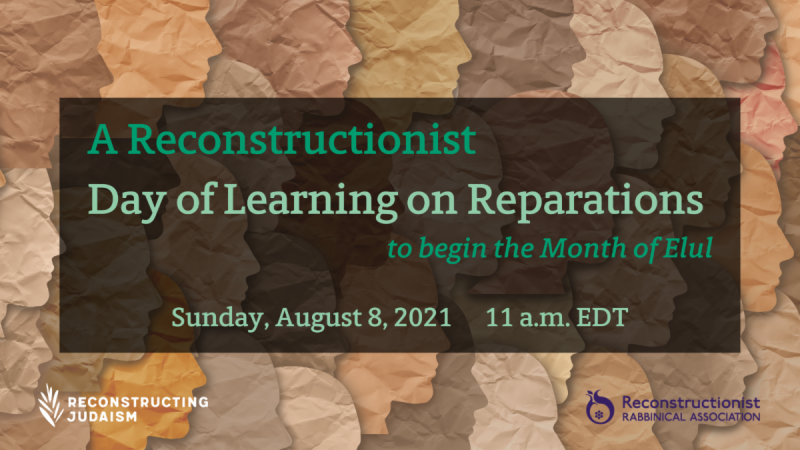 A Reconstructionist Day of Learning on Reparations